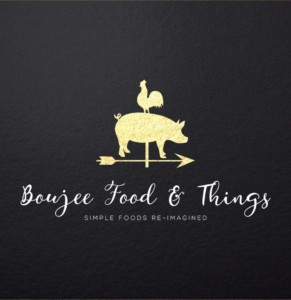 Boujee Food & Things