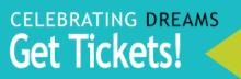 Celebrating Dreams 2021 - Get Tickets!