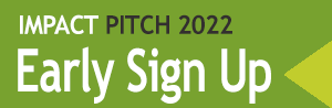 Apply Early for Impact Pitch 2022